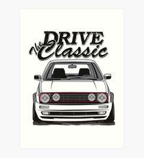 Golf 2 GTI MK2 & quot; Drive the Classic & quot; Art Print