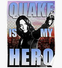 Quake is my Hero Poster