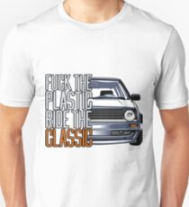 Golf 2 MK2 & quot; Fuck the Plastic & quot; Unisex T-Shirt