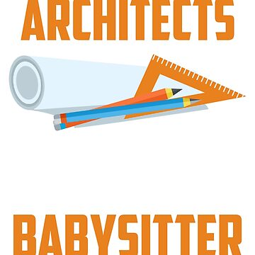 Funny Shirt For Architect. Gift For Daughter/Son From Mom. by CoupleTshirt
