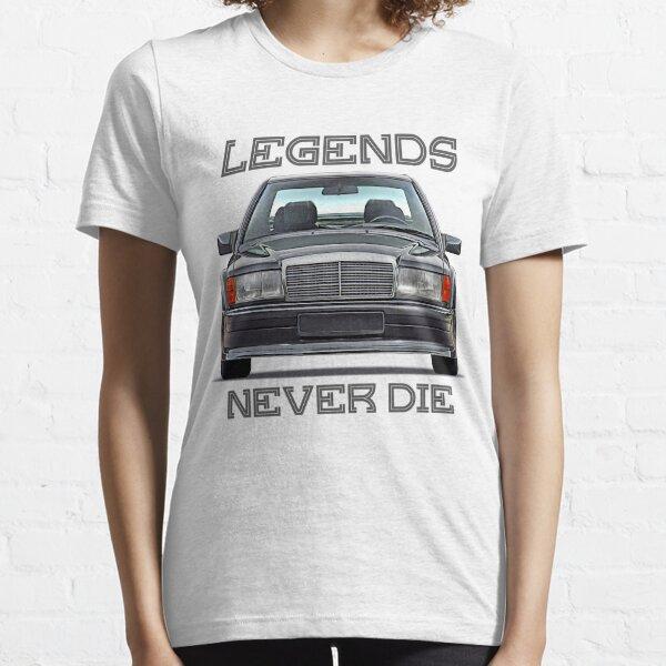 "W201 ""Legends Never Die"" Essential T-Shirt"