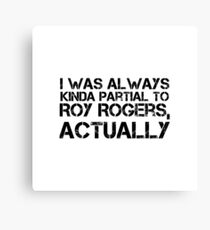 just call me roy  Canvas Print