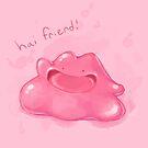 Hai friend! by Ashley Dadoun