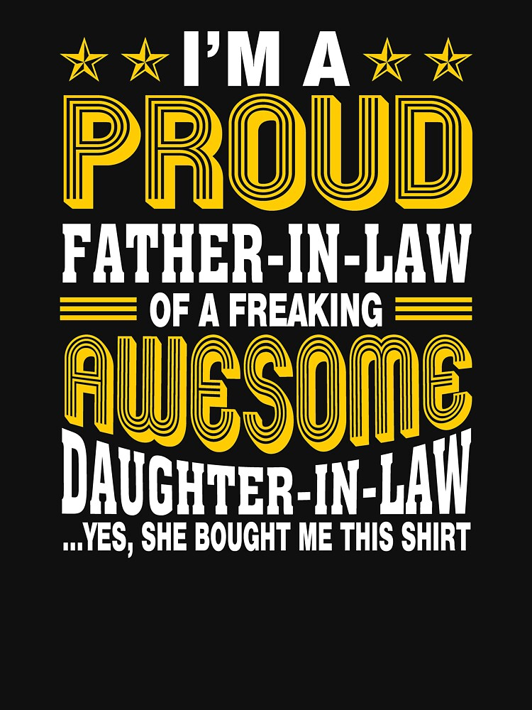 Perfect Shirt For Father-in-law From Daughter-in-law. by LovelyTshirt