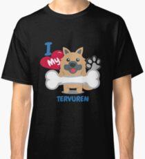 TERVUREN - I Love My TERVUREN Gift Classic T-Shirt