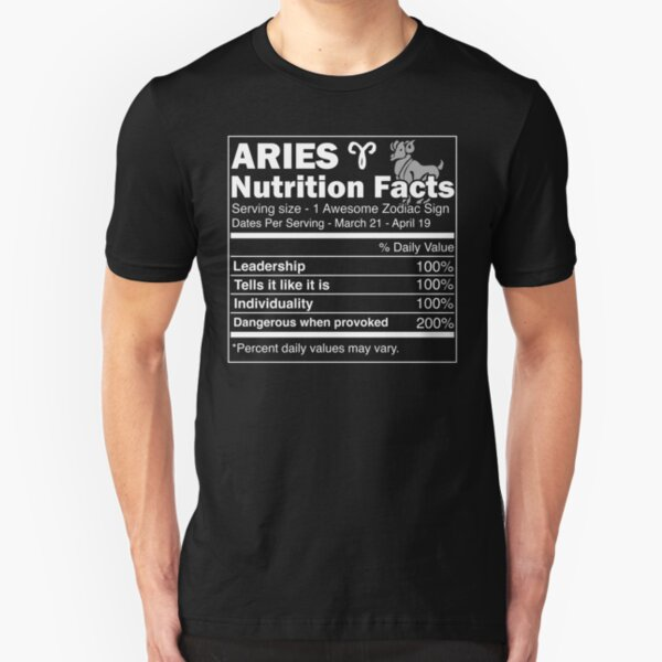 Aries Nutrition Facts | Aries Horoscope Zodiac Slim Fit T-Shirt