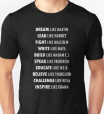 DREAM Like Martin INSPIRE Like Obama  Unisex T-Shirt