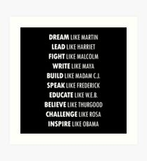 DREAM Like Martin INSPIRE Like Obama  Art Print