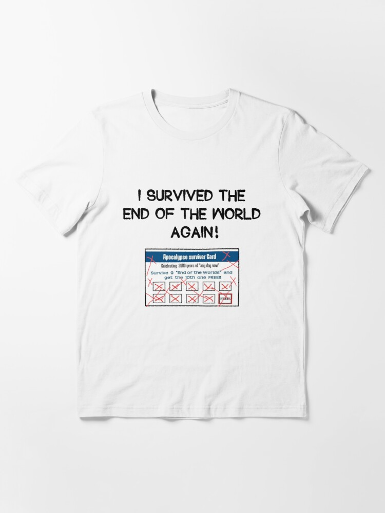 Alternate view of Survived the Apocalypse Essential T-Shirt
