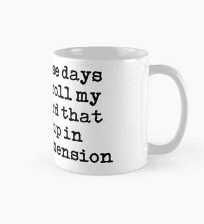 Rollin' my eyes Mug