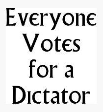Der Gefangene - Jeder wählt für einen Diktator Fotodruck