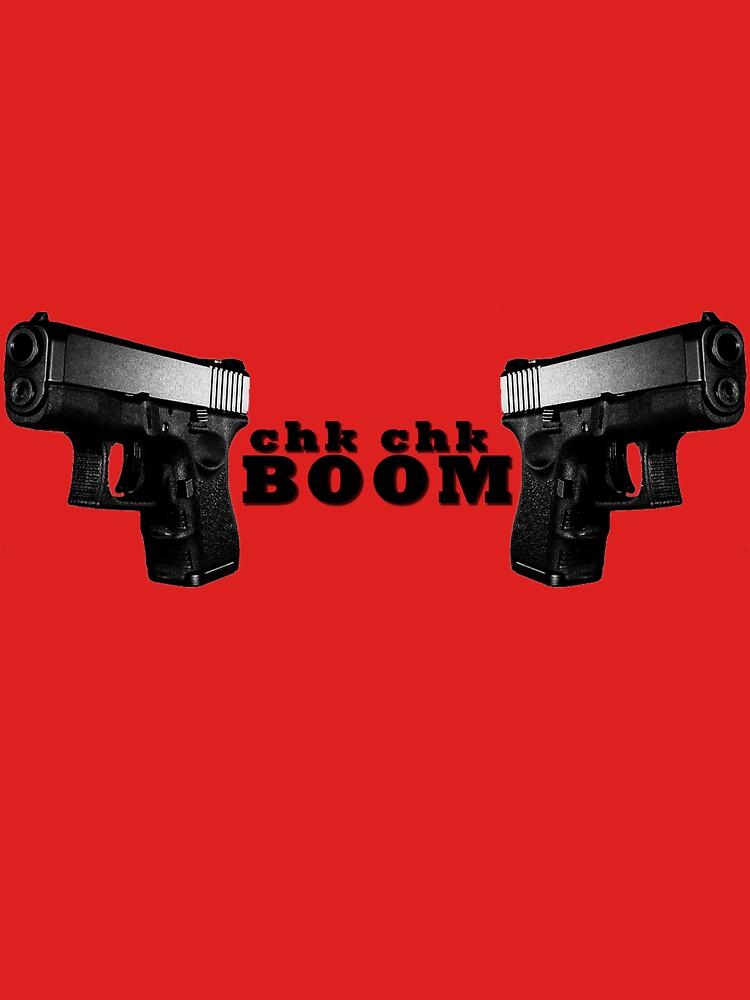 Chk Chk-BOOM by ILikeShirts