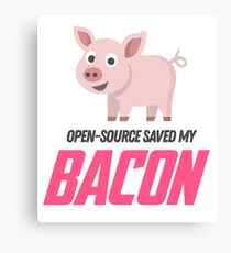 Open-source Saved My Bacon Canvas Print
