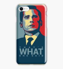 That's What She Said - Michael Scott - The Office US iPhone Case/Skin