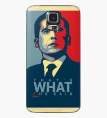That's What She Said - Michael Scott - The Office US Case/Skin for Samsung Galaxy