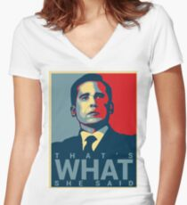 That's What She Said - Michael Scott - The Office US Women's Fitted V-Neck T-Shirt