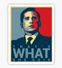 That's What She Said - Michael Scott - The Office US Sticker