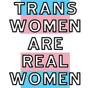 Trans Women Are Real Women (blocky) by TransCyclist