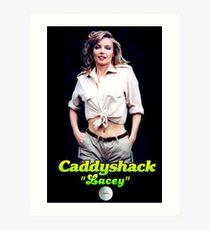 Lacey - Caddyshack Art Print