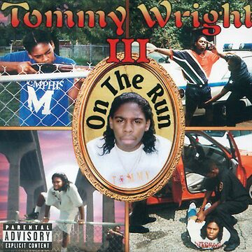 Tommy Wright III -- 1990s Memphis Hip Hop Legend -- ON THE RUN tape cover by charlierain