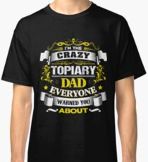 Cool Topiary Dad - Best Fathers Day Gift Classic T-Shirt