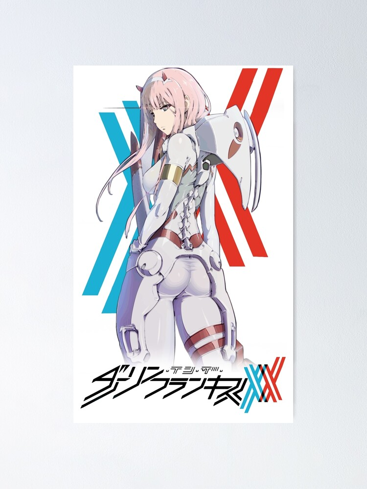 Darling In The Franxx Zero Two Pilot Suit Poster By F A L L I N G Redbubble