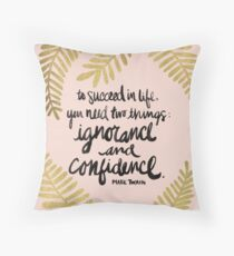 Ignorance & Confidence #2 Throw Pillow