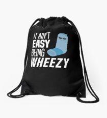 It Ain't Easy Being Wheezy Funny Asthma Inhaler Joke T-Shirt Drawstring Bag
