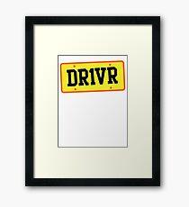 DR1VER (DRIVER) driving licence plate Framed Print