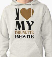 I Love My Blonde Bestie - I Love My Brunette Bestie Couples Design Pullover Hoodie