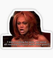 Tyra Banks is rooting for YOU Sticker