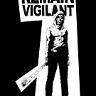 Remain Vigilant by matthewdunnart