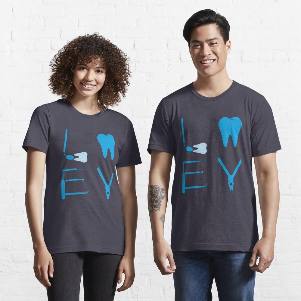Dentist Love - Funny Dentist Gift Essential T-Shirt