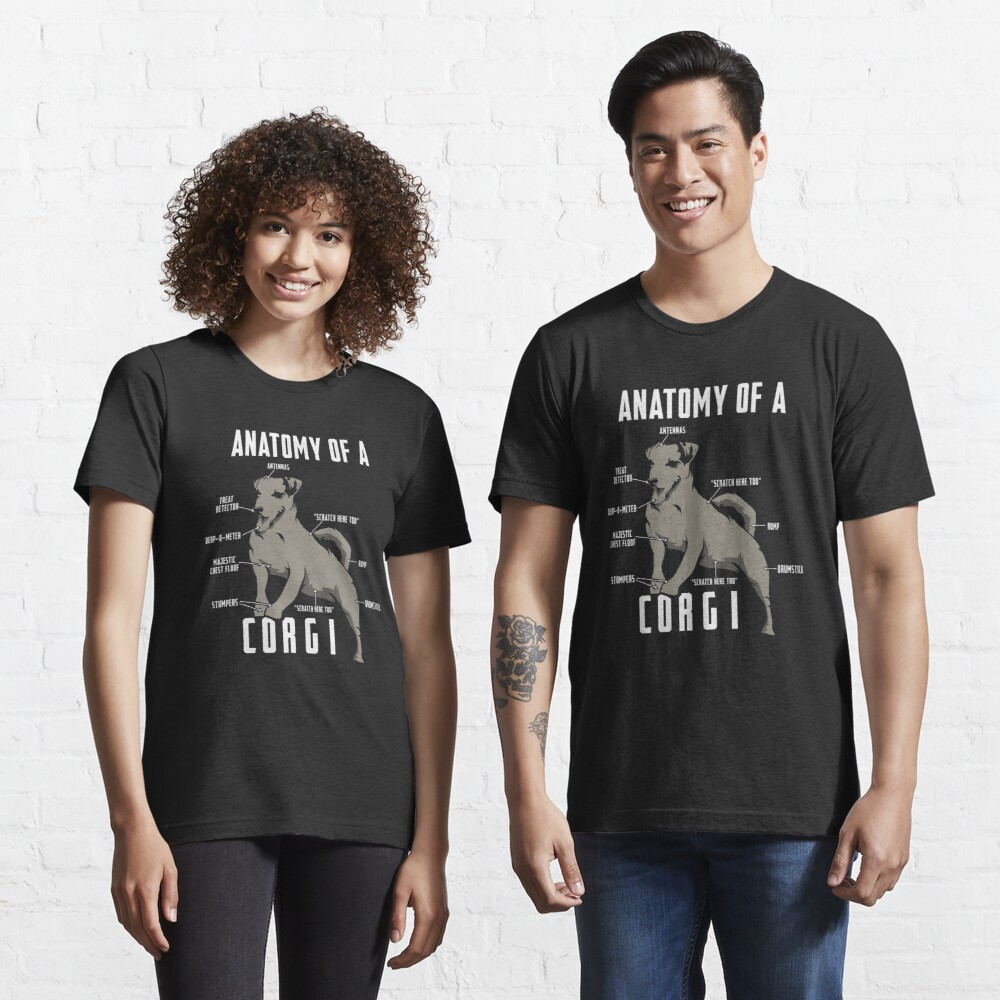 Anatomy of a Corgi - Funny Dog Lover Gift Essential T-Shirt
