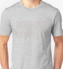 Workout Complete Funny Gym Workout Sweat Activated T-Shirt Unisex T-Shirt