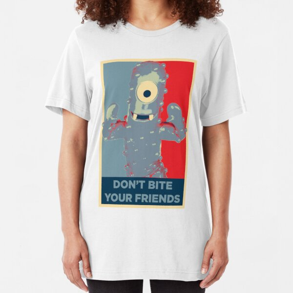 Muno says Don't Bite Your Friends Slim Fit T-Shirt