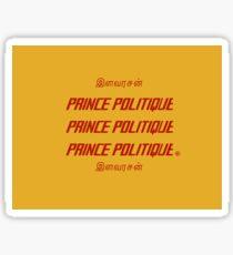 PRINCE POLITIQUE Sticker
