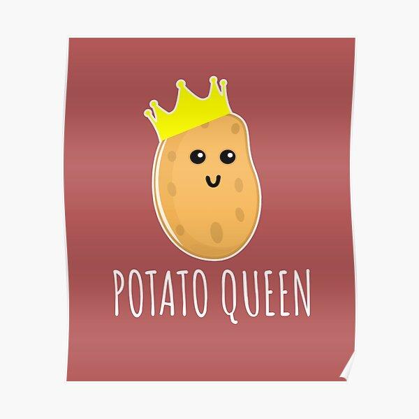 Potato Queen - Funny Potato Gift Poster
