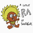 Little Ra by Tanya  Beeson