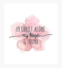 Christian Quote Watercolor Flower Photographic Print