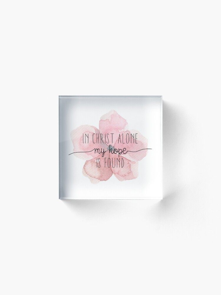 Alternate view of Christian Quote Watercolor Flower Acrylic Block