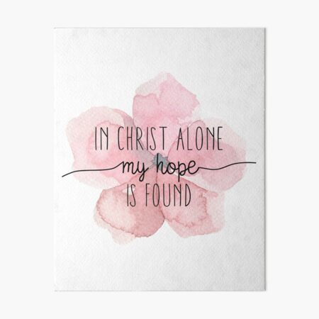 Christian Quote Watercolor Flower Art Board Print