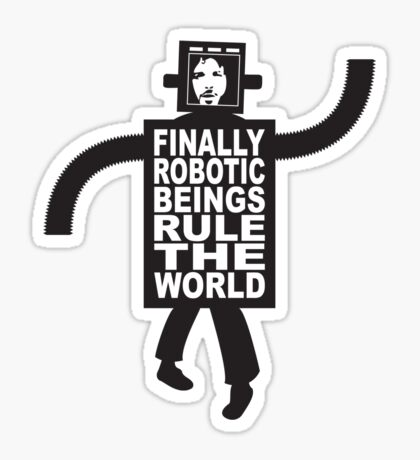 Robotic Beings - Bret Sticker