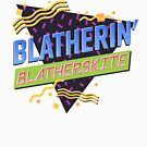 Blatherin' Blatherskite by ThunderQuack  Podcast Network