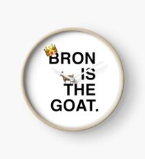 Bron Is The Goat Clock