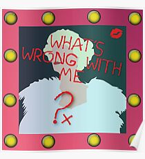 What's Wrong With Me? Poster