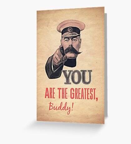 You Are The Greatest Greeting Card