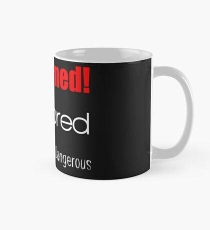 Be Warned!  I'm bored Mug