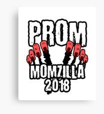Prom Momzilla 2018 Funny Prom Mom Canvas Print