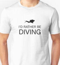 I'D RATHER BE DIVING Unisex T-Shirt
